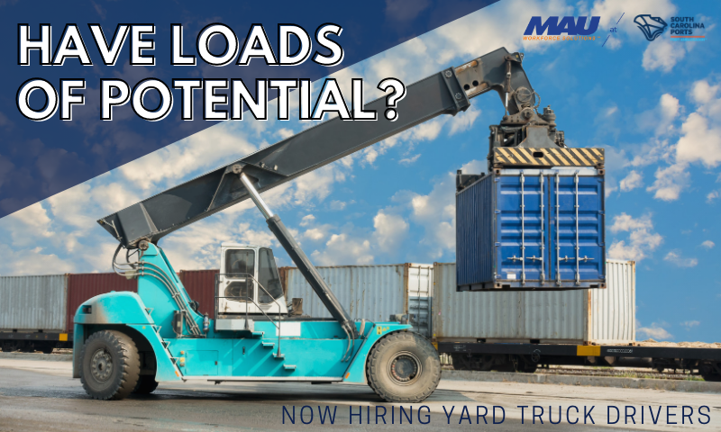 MAU Charleston Hiring Yard Truck Drivers in Mount Pleasant, SC