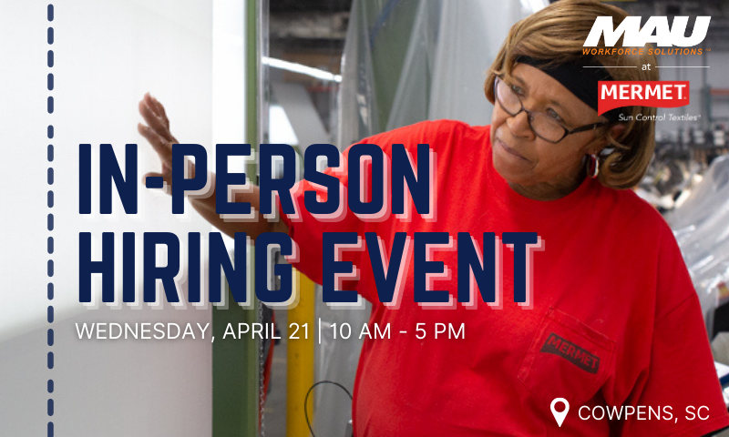 MAU at Mermet In-Person Hiring Event  [Cowpens, SC]