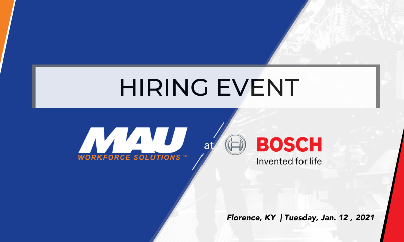 MAU at Robert BOSCH Hiring Event on January 12, 2021 in Florence, KY