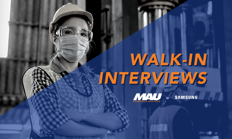 MAU at Samsung Walk-in Interviews for April 2021