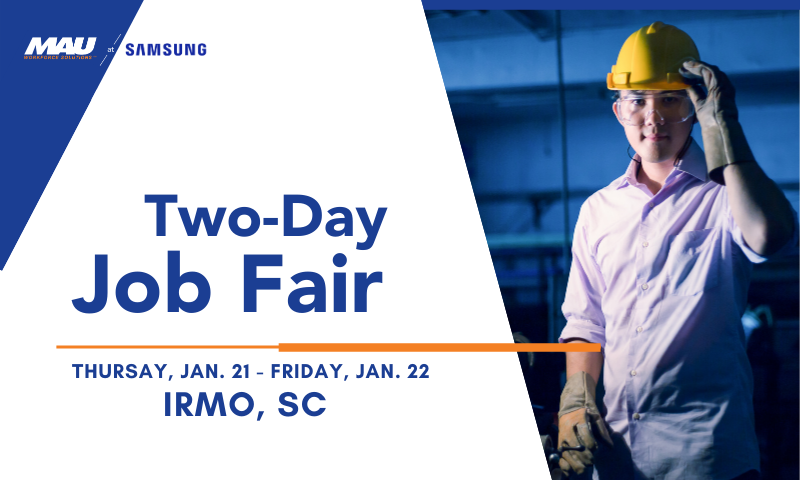 MAU at Samsung Two-Day Job Fair in Irmo, SC