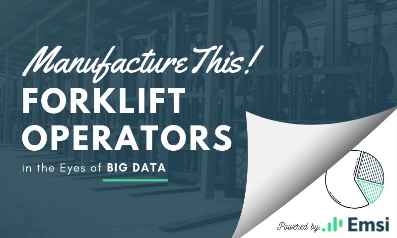 Manufacture This! _ Forklift Operators in the eyes of BIG Data Blog Image-1