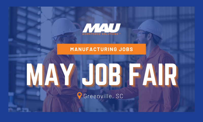MAU Greenville May Job Fair