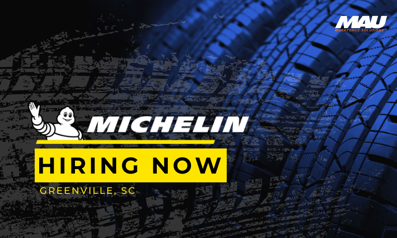 MAU at Michelin Now Hiring Greenville SC