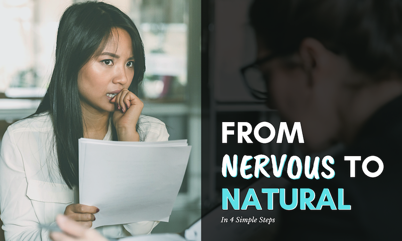 Nervous to Natural - Blog Post Image