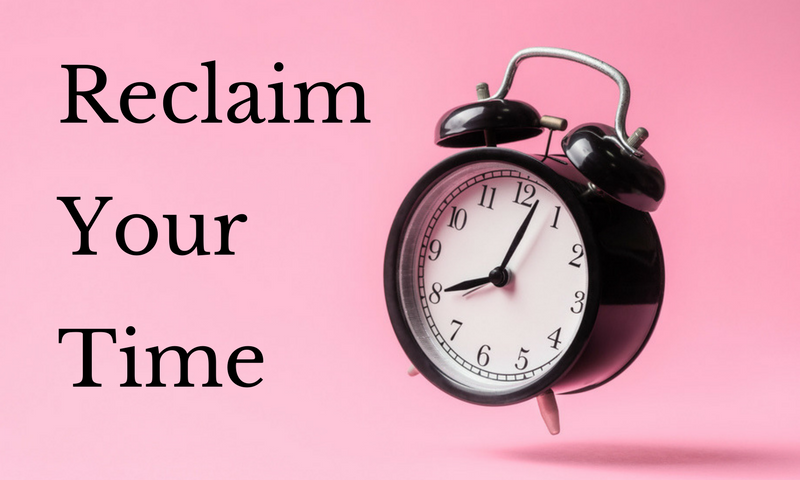 Reclaim Your Time Blog Image.png