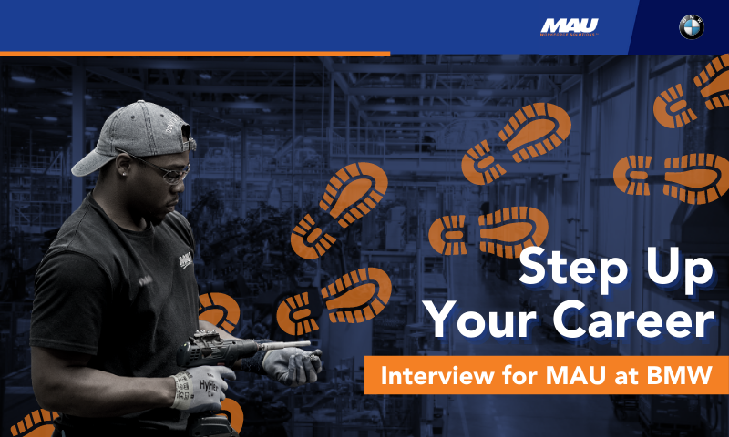 Step Up Your Career by Interviewing with MAU at BMW