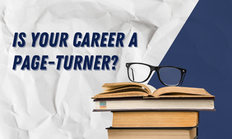 Is Your Career a Page-Turner?
