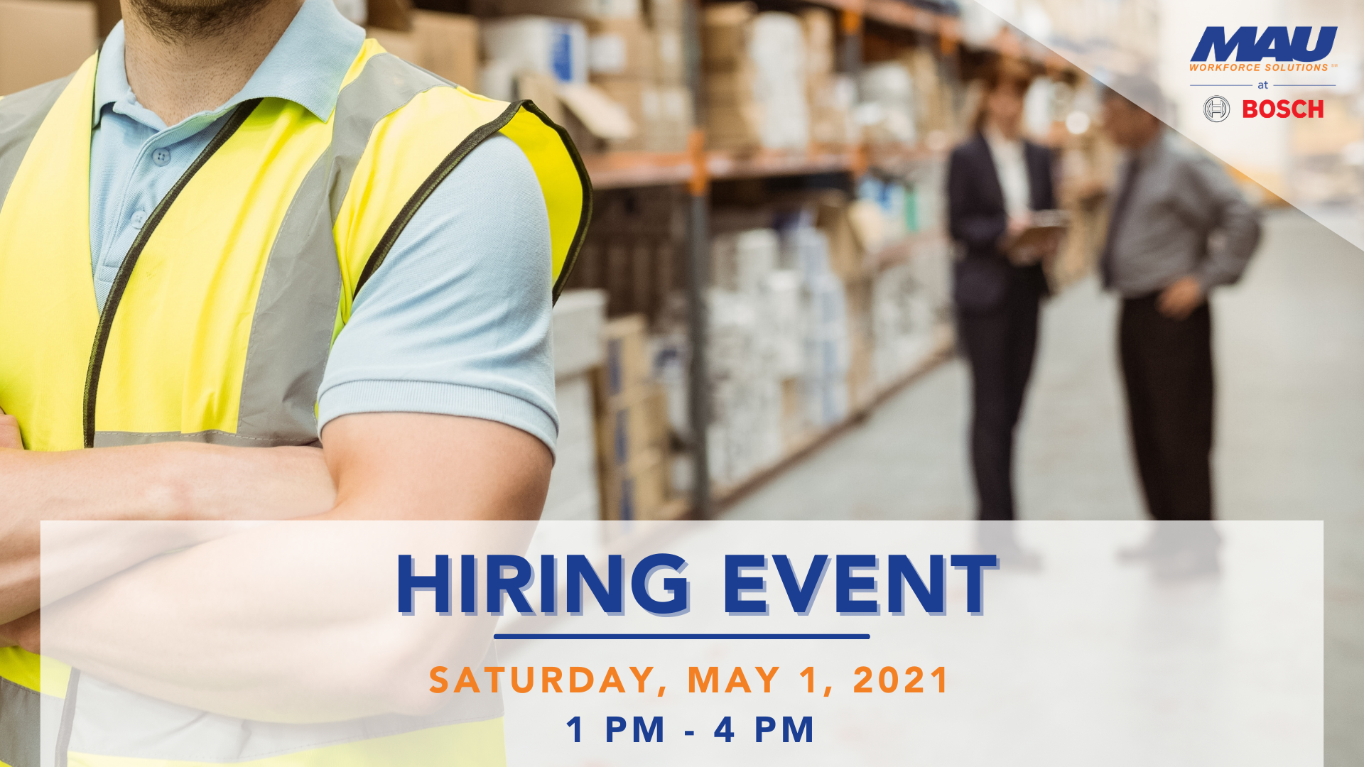 MAU at BOSCH Drive-thru Hiring Event Atlanta Warehouse positions